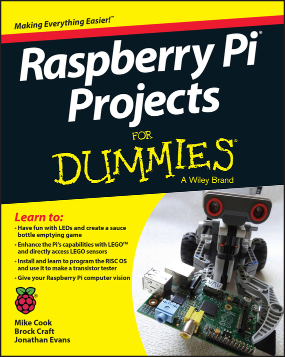 Jonathan Evans Raspberry Pi Projects For Dummies