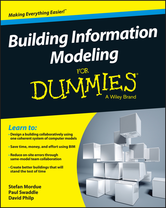 Stefan Mordue Building Information Modeling For Dummies brad hardin bim and construction management proven tools methods and workflows