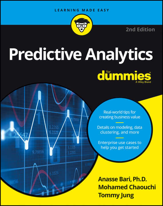 Dr. Jung Tommy Predictive Analytics For Dummies ros taylor willpower discover it use it and get what you want