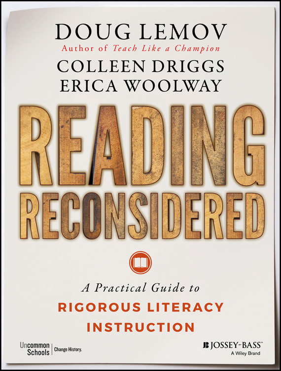 Doug Lemov Reading Reconsidered. A Practical Guide to Rigorous Literacy Instruction ISBN: 9781119104346 key words 2c i like to write