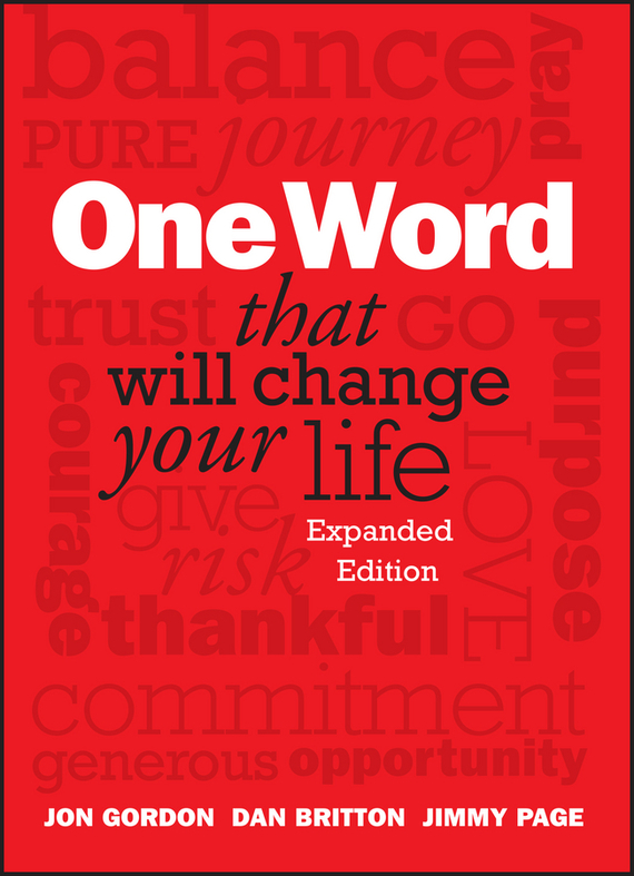 Jon Gordon One Word That Will Change Your Life, Expanded Edition ISBN: 9781118828595 change your life