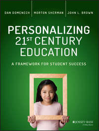 Dan  Domenech - Personalizing 21st Century Education. A Framework for Student Success
