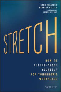 Joseph  Grenny - Stretch. How to Future-Proof Yourself for Tomorrow's Workplace