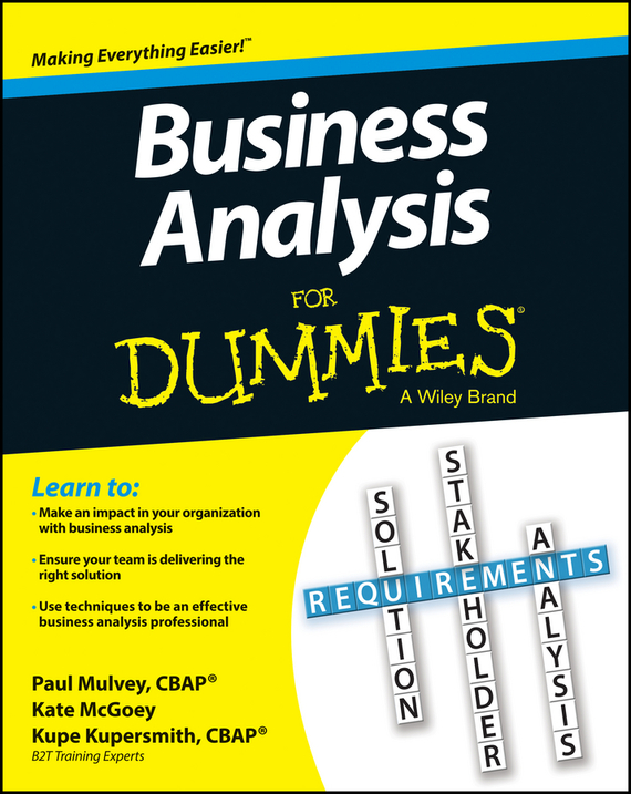Kupe Kupersmith Business Analysis For Dummies ISBN: 9781118510612 an analysis of quality universal primary education in uganda