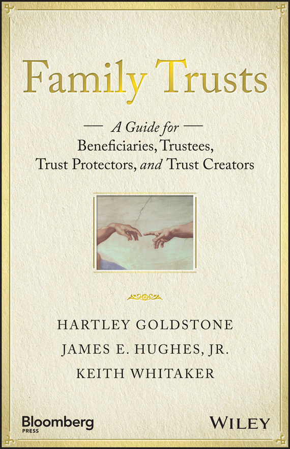 Keith Whitaker Family Trusts. A Guide for Beneficiaries, Trustees, Trust Protectors, and Trust Creators conning a s the kodansha kanji learner s course a step by step guide to mastering 2300 characters