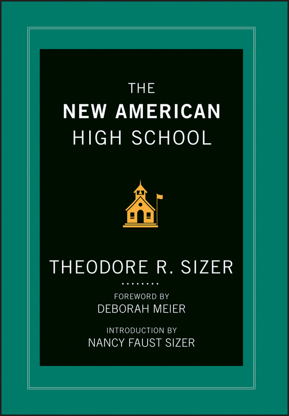 Ted Sizer The New American High School блузка quelle b c best connections by heine 91383