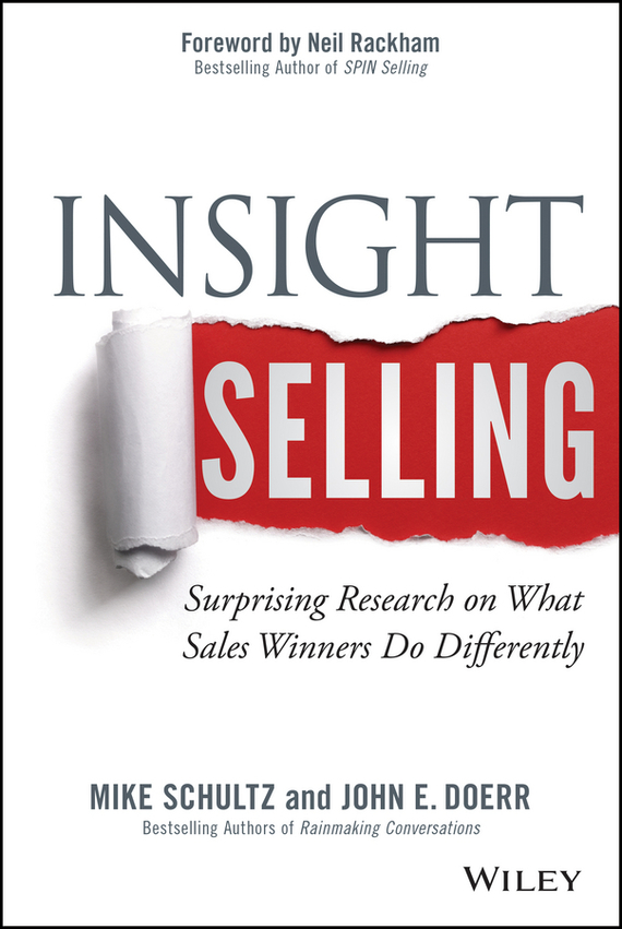 Mike  Schultz Insight Selling. Surprising Research on What Sales Winners Do Differently how to do a research project