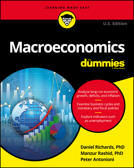 Peter  Antonioni Macroeconomics For Dummies michael griffis economic indicators for dummies