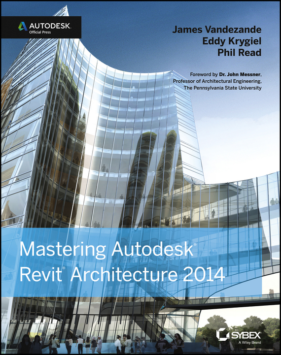 Eddy  Krygiel Mastering Autodesk Revit Architecture 2014. Autodesk Official Press innocent enwelu and eddy igbokwe traditional watershed management system in southeast nigeria
