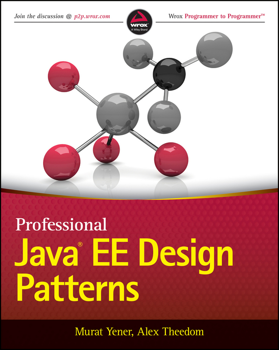 Murat Yener Professional Java EE Design Patterns хеффельфингер д java ee 6 и сервер приложений glassfish 3