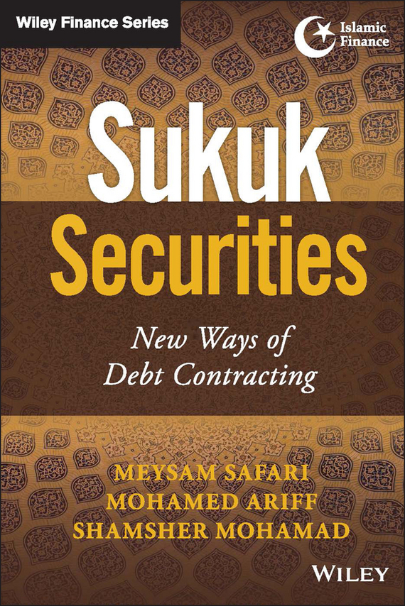 Mohamed Ariff Sukuk Securities. New Ways of Debt Contracting islamic banking efficiency
