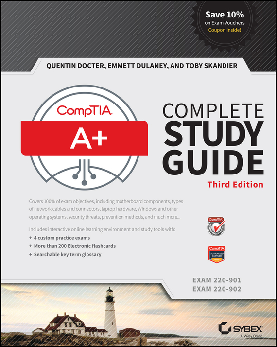 Toby  Skandier CompTIA A+ Complete Study Guide. Exams 220-901 and 220-902 owls of the united states and canada – a complete guide to their biology and behavior