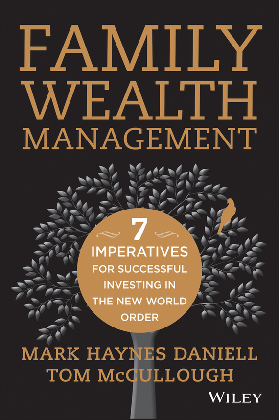 Tom  McCullough Family Wealth Management. Seven Imperatives for Successful Investing in the New World Order twister family board game that ties you up in knots