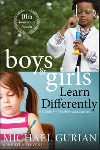 Michael  Gurian - Boys and Girls Learn Differently! A Guide for Teachers and Parents
