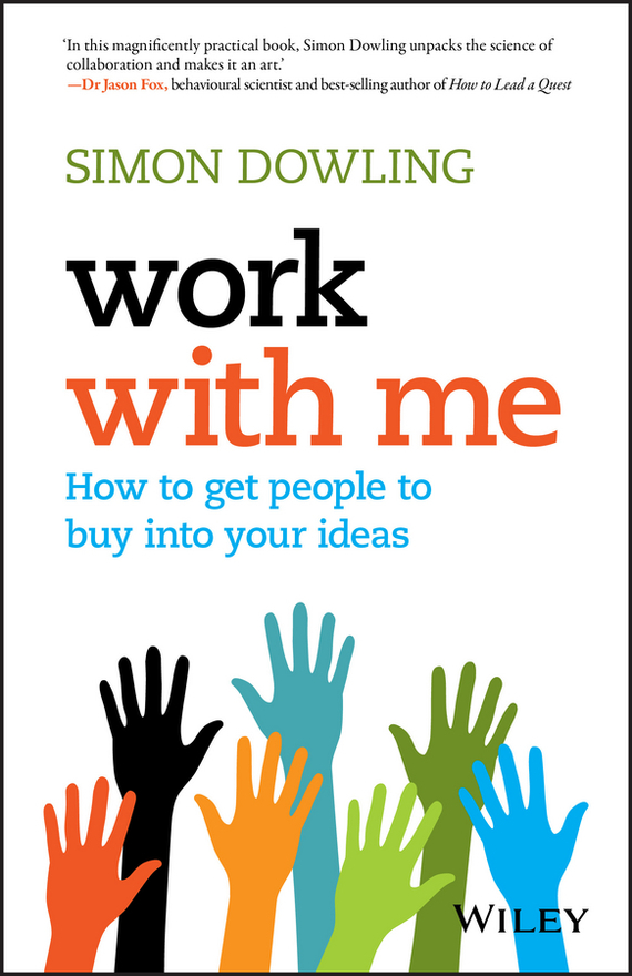 Simon Dowling Work with Me. How to Get People to Buy into Your Ideas ISBN: 9780730330066 ethiopia s commitment to the trips agreement