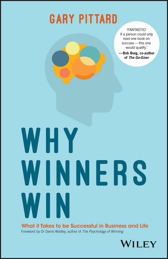 Gary Pittard Why Winners Win. What it Takes to be Successful in Business and Life b2c e commerce success model and the case study of a retail company