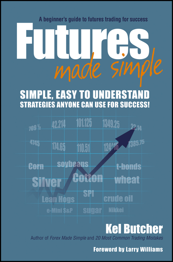Larry Williams Futures Made Simple agricultural commodity futures in india
