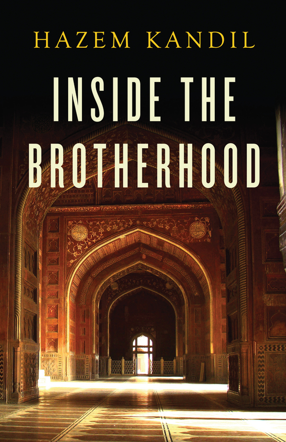Hazem Kandil Inside the Brotherhood rise and spread of english in india