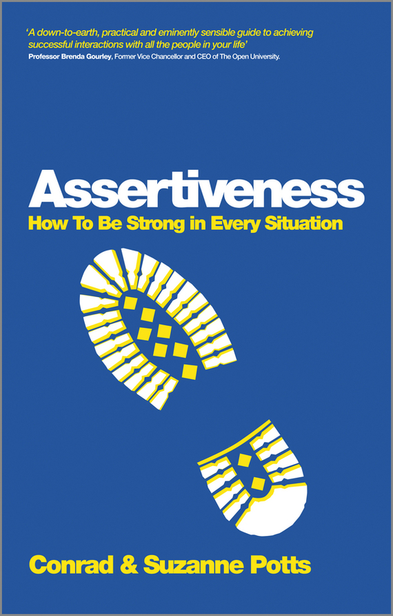 Assertiveness. How To Be Strong In Every Situation