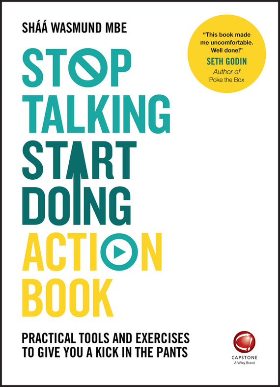 Shaa Wasmund Stop Talking, Start Doing Action Book. Practical tools and exercises to give you a kick in the pants ISBN: 9780857086846 draw it christmas 100 things you never knew you could draw