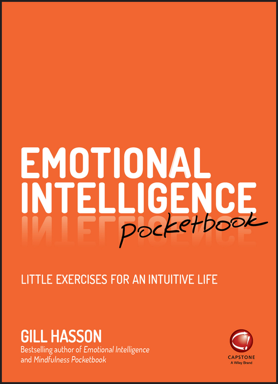 Gill  Hasson Emotional Intelligence Pocketbook. Little Exercises for an Intuitive Life the little old lady in saint tropez