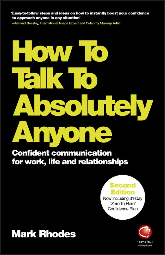 Mark Rhodes How To Talk To Absolutely Anyone. Confident Communication for Work, Life and Relationships ISBN: 9780857087485 help your baby talk