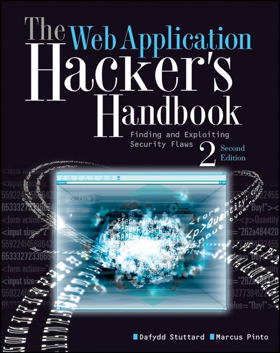 Dafydd  Stuttard The Web Application Hacker's Handbook. Finding and Exploiting Security Flaws robust watermarking and its applications to communication problems