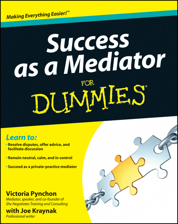 Victoria  Pynchon Success as a Mediator For Dummies dirk zeller success as a real estate agent for dummies australia nz