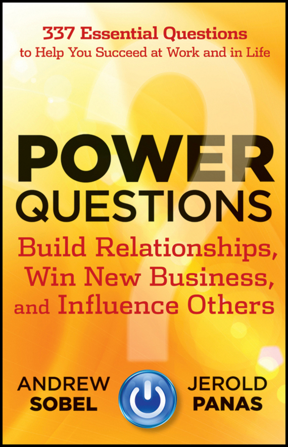 Andrew  Sobel Power Questions. Build Relationships, Win New Business, and Influence Others раскраска по номерам триптих африка