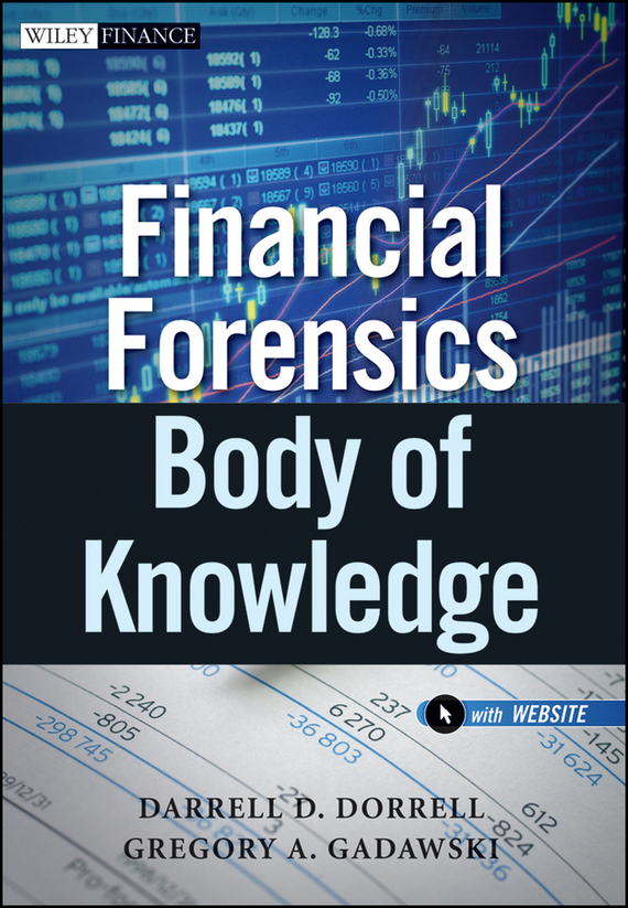 Gregory Gadawski A. Financial Forensics Body of Knowledge the making of the fittest – dna and the ultimate forensic record of evolution