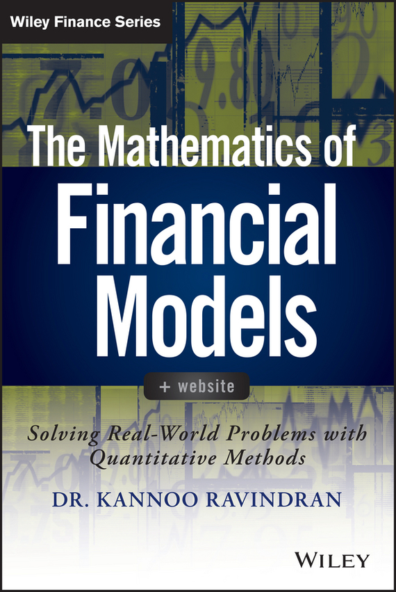 Kannoo Ravindran The Mathematics of Financial Models. Solving Real-World Problems with Quantitative Methods mathematical modeling and analysis of therapies for metastatic cancers