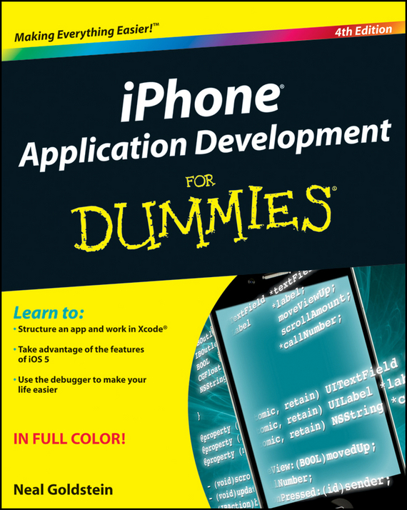 Neal  Goldstein iPhone Application Development For Dummies neal detente or debacle