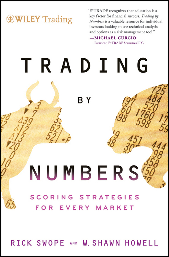 Rick  Swope Trading by Numbers. Scoring Strategies for Every Market credit and risk analysis by banks