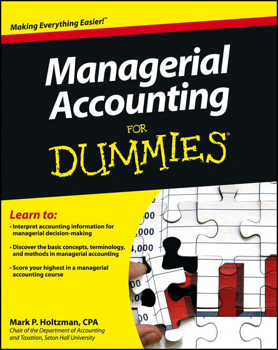 Mark Holtzman P. Managerial Accounting For Dummies colin barrow understanding business accounting for dummies