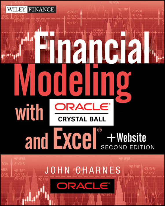 John Charnes Financial Modeling with Crystal Ball and Excel credit and risk analysis by banks