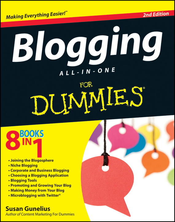 Susan Gunelius Blogging All-in-One For Dummies chris garrett problogger secrets for blogging your way to a six figure income
