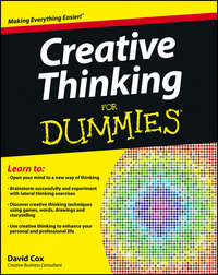 David  Cox - Creative Thinking For Dummies
