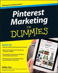 Kelby  Carr - Pinterest Marketing For Dummies