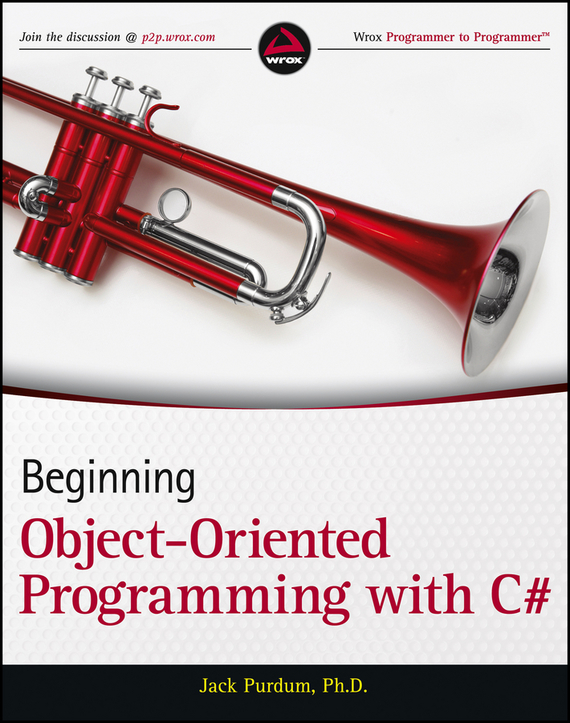 Jack  Purdum Beginning Object-Oriented Programming with C# stephen davis r beginning programming with c for dummies