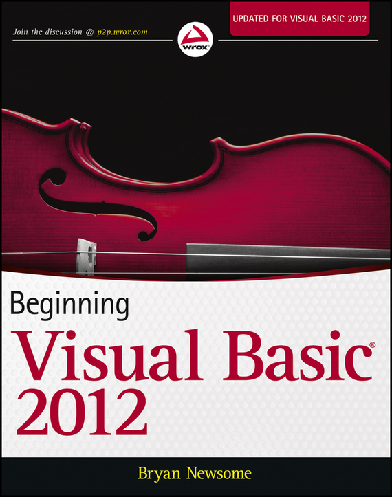 Bryan Newsome Beginning Visual Basic 2012 ISBN: 9781118387955 business data processing and basic language