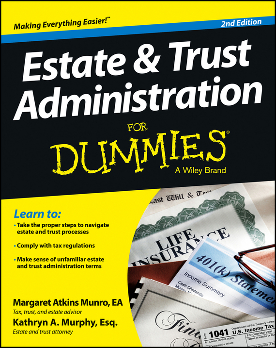 Margaret Munro Atkins Estate and Trust Administration For Dummies dirk zeller success as a real estate agent for dummies australia nz