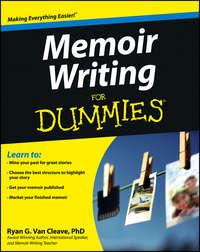 Ryan Cleave Van - Memoir Writing For Dummies