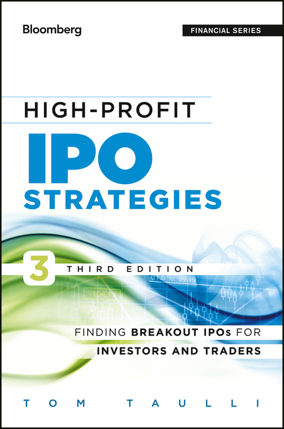 Tom Taulli High-Profit IPO Strategies. Finding Breakout IPOs for Investors and Traders in the spring of the new han edition cuhk boy sports leisure fleece two piece outfit