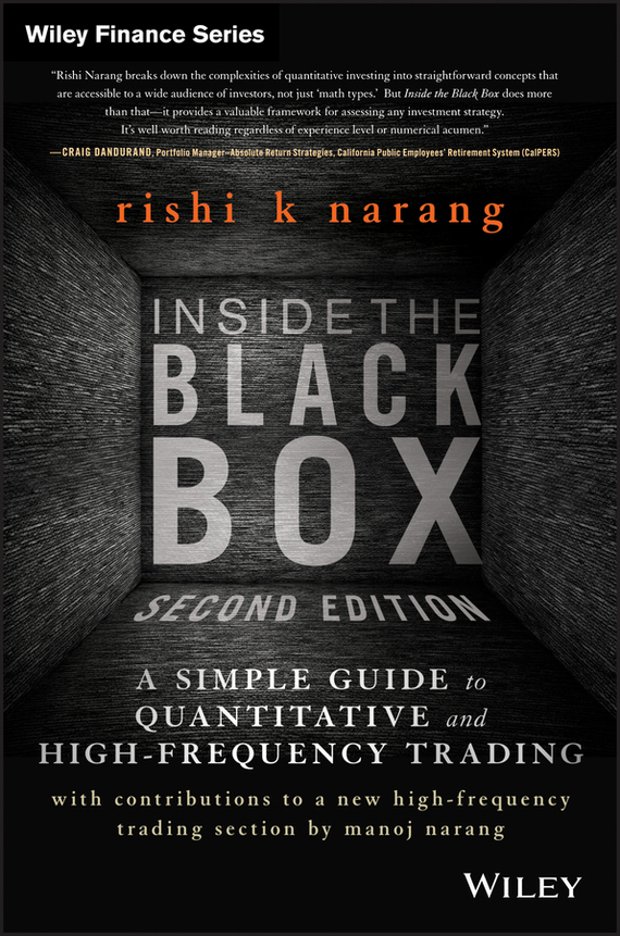 Rishi Narang K. Inside the Black Box. A Simple Guide to Quantitative and High Frequency Trading the terror presidency – law and judgement inside the bush administration