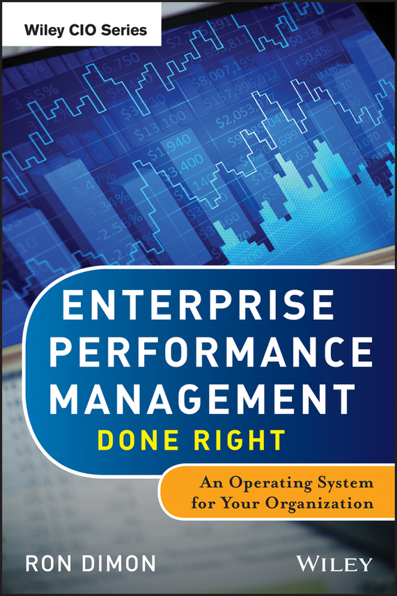 Ron  Dimon Enterprise Performance Management Done Right. An Operating System for Your Organization mandeep kaur kanwarpreet singh and inderpreet singh ahuja analyzing synergic effect of tqm tpm paradigms on business performance