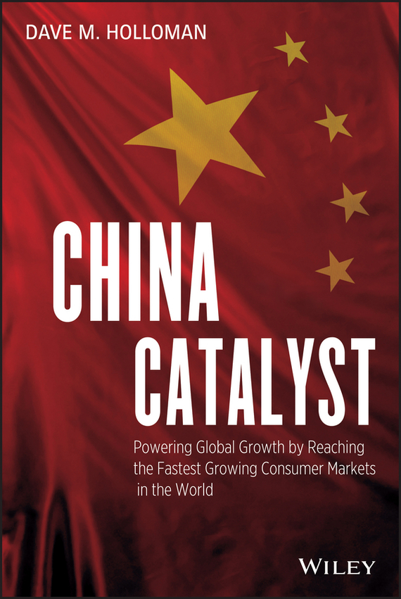 David Holloman M. China Catalyst. Powering Global Growth by Reaching the Fastest Growing Consumer Market in the World growth of telecommunication services