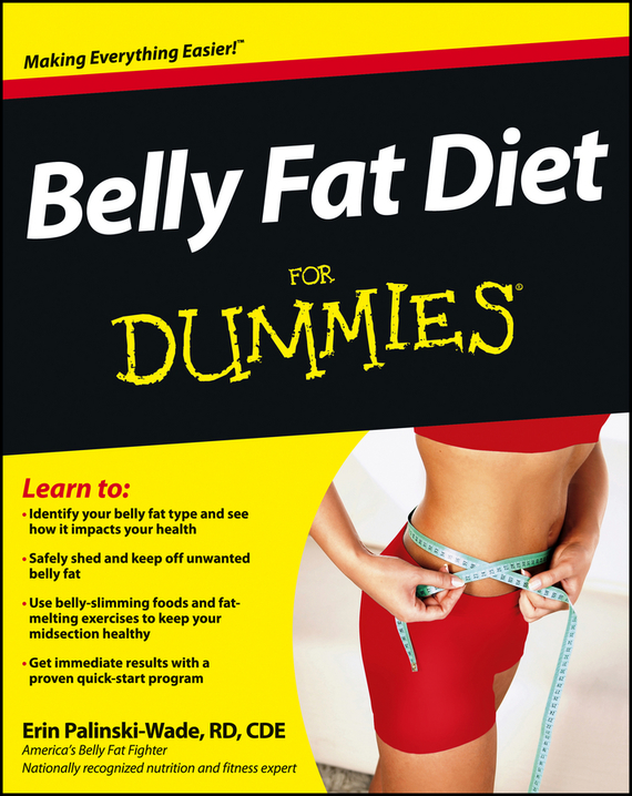 Erin  Palinski-Wade Belly Fat Diet For Dummies cynthia kleckner dash diet for dummies