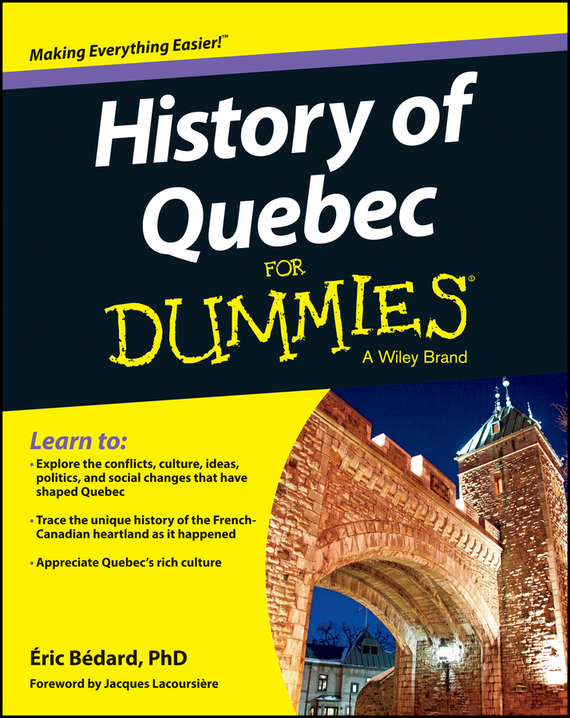 Bédard Éric History of Quebec For Dummies toward a social history of the american civil war