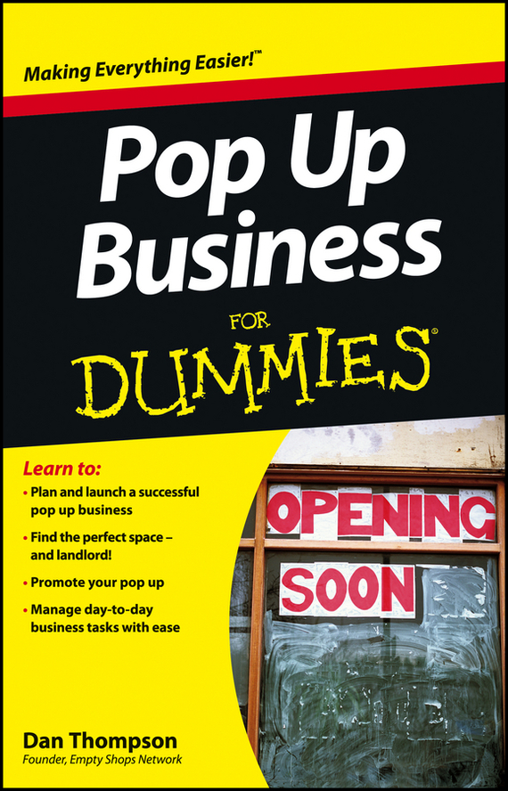 Dan  Thompson Pop-Up Business For Dummies dan gookin word 2016 for professionals for dummies