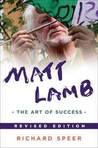 Richard Speer - Matt Lamb. The Art of Success